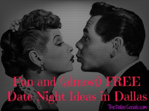 Fun and (Almost) Free Date Night Ideas in Dallas - #Dating #dallas #free