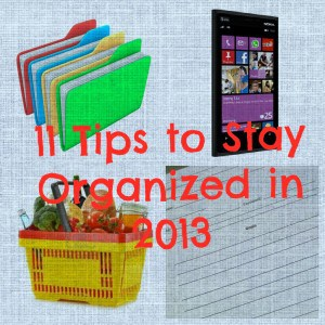11 Tips to Stay Organized in 2013