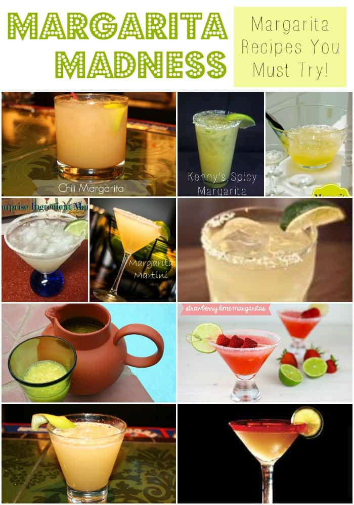 Margarita Madness!  Tons of great margarita recipes that you MUST Try (especially for National Margarita Day!)