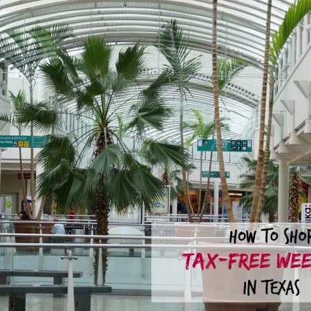 How to Shop Tax free Weekend in Texas