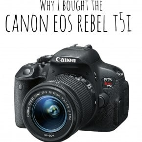 Why I bought the Canon EOS Rebel T5i