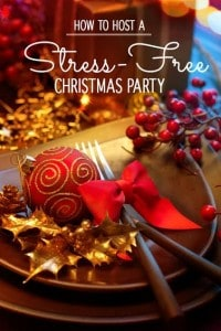 how to host a stress free christmas party