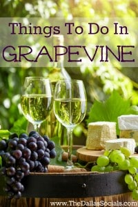 Things to do in Grapevine Texas